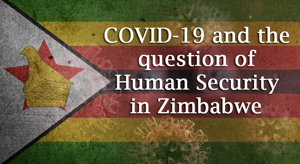 COVID-19 and the question of Human Security in Zimbabwe