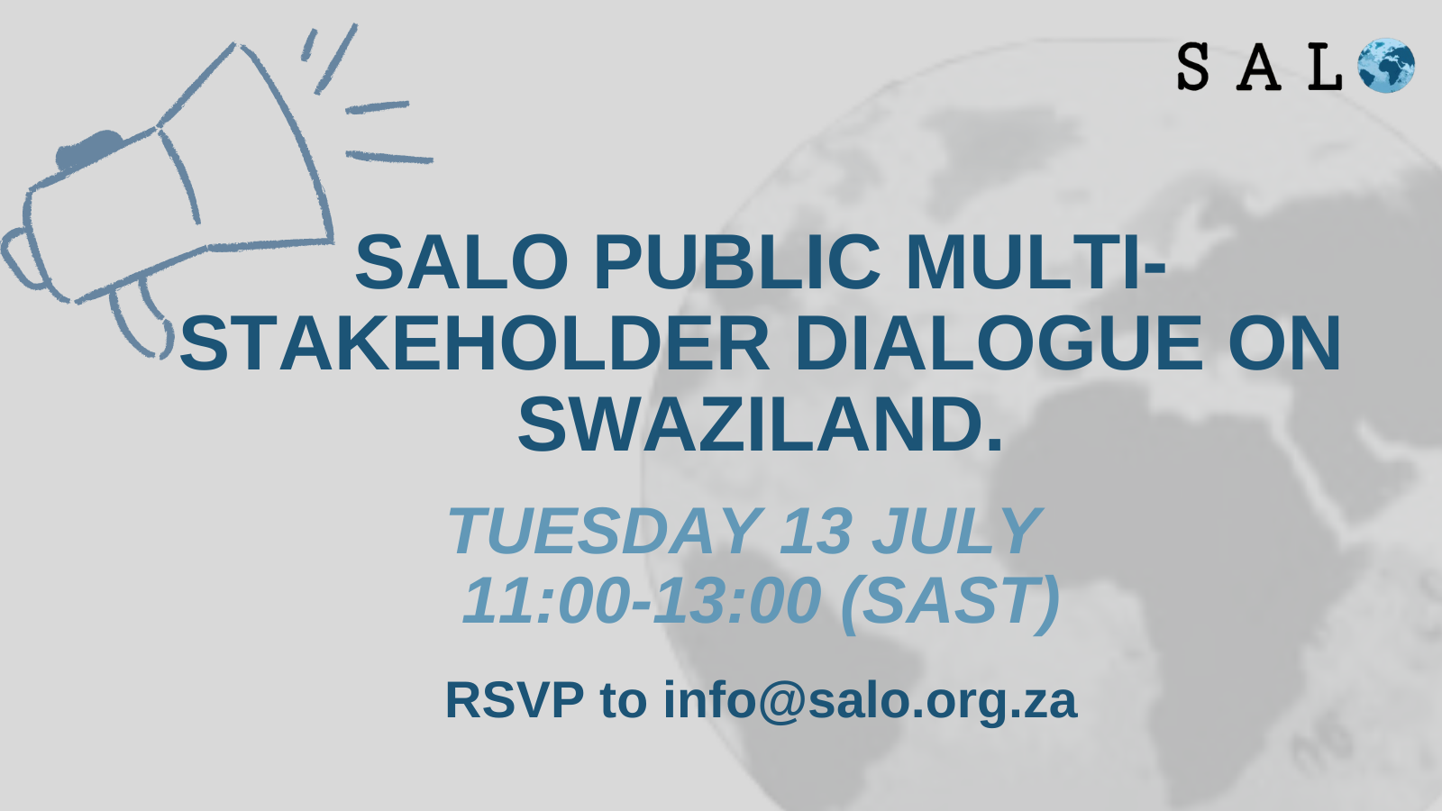 Multi-Stakeholder Dialogue: On the 13th of July at 11am