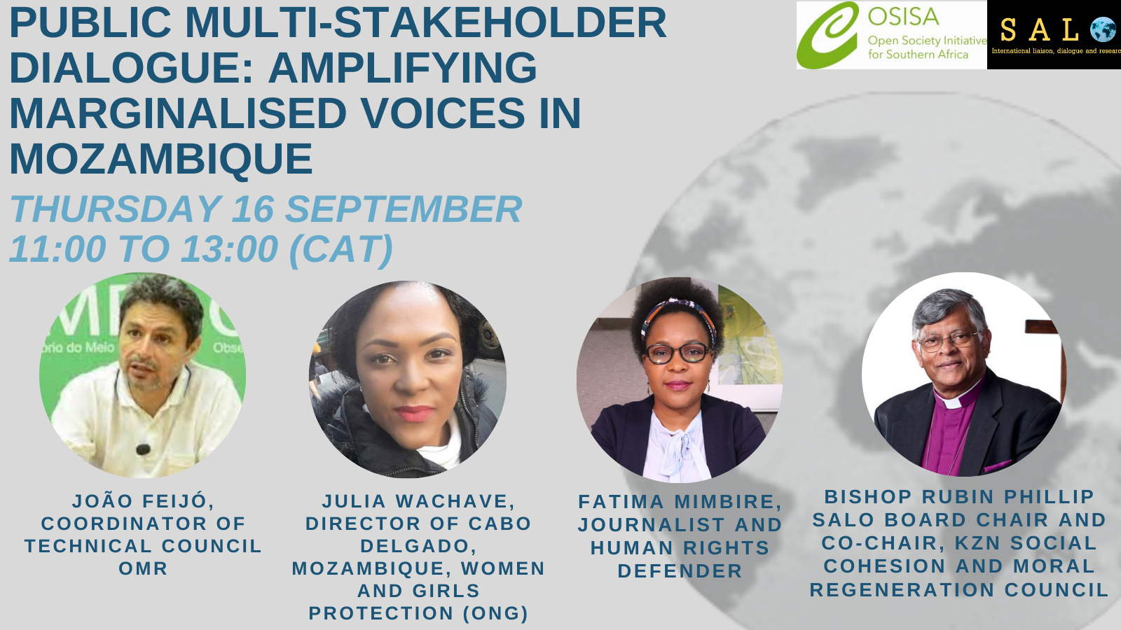SALO, in partnership with the Open Society Initiative for Southern Africa – multi-stakeholder dialogue on the conflict in Northern Mozambique.